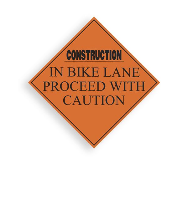 Sign Construction Bike Lane Caution