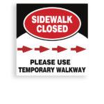 Sign Sidewalk Closed 3